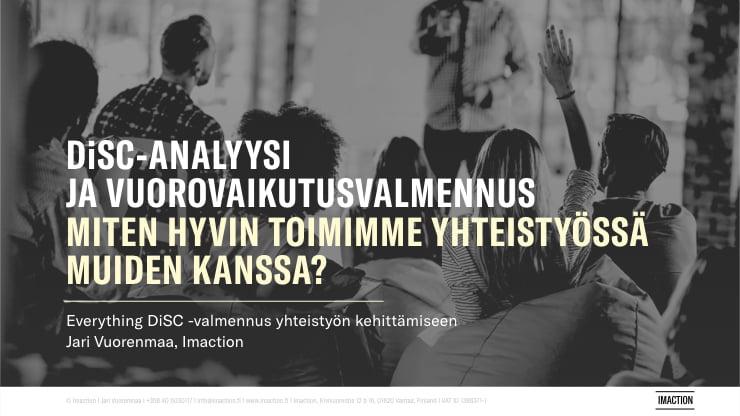 DiSC-analyysi ja koulutus — kouluttaja Jari Vuorenmaa | Everything DiSC -valmennus yhteistyön, vuorovaikutuksen ja tiimityön kehittämiseen.